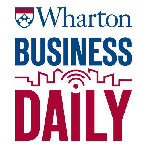 Cover art for podcast Wharton Business Daily