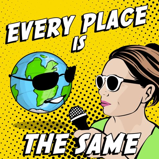 Cover art for podcast Every Place Is The Same