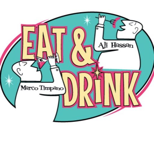 Cover art for podcast Eat & Drink with Ali & Marco