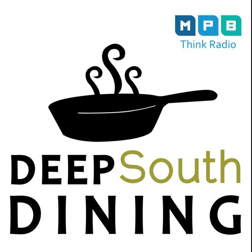Cover art for podcast Deep South Dining
