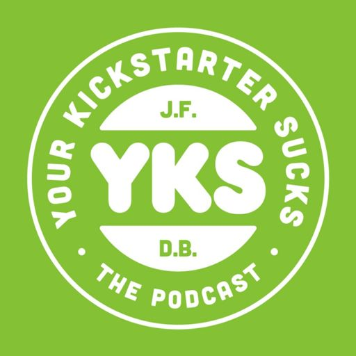 Cover art for podcast Your Kickstarter Sucks