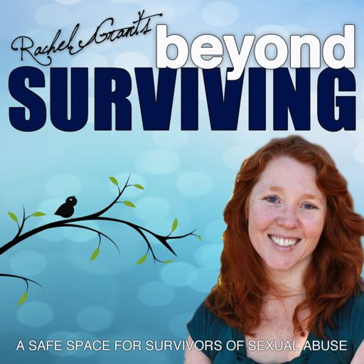 Cover art for podcast Beyond Surviving with Rachel Grant