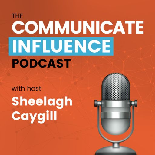Cover art for podcast The Communicate Influence Podcast