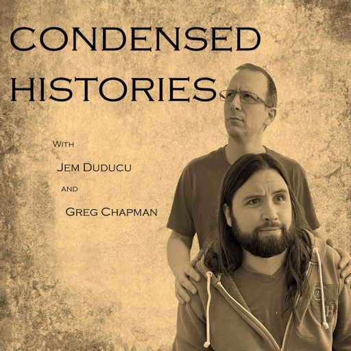 Cover art for podcast Condensed Histories