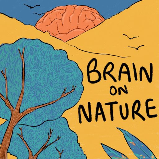 Cover art for podcast Brain on Nature