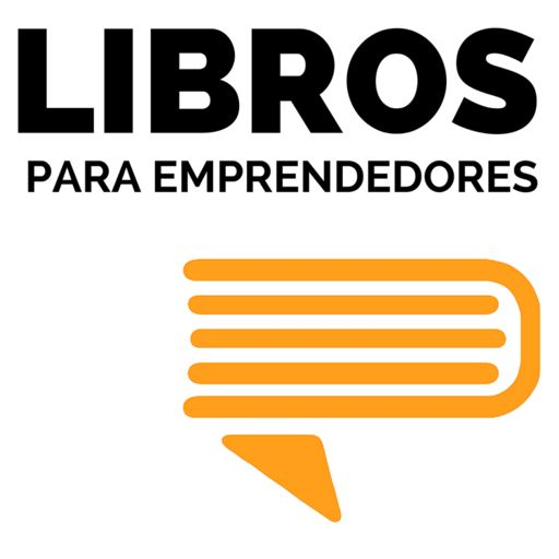 Cover art for podcast Libros para Emprendedores