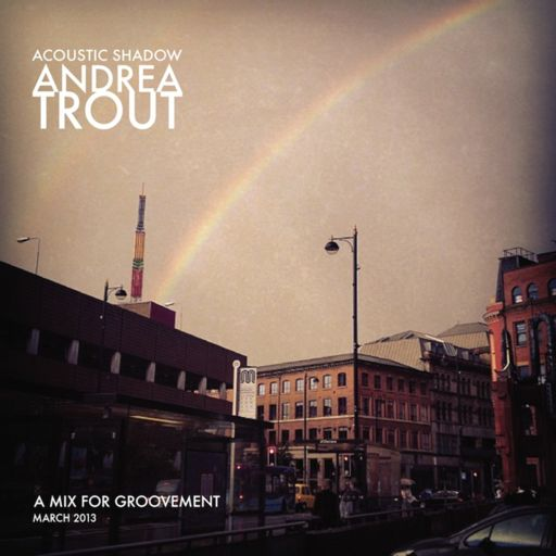 Andrea Trout: The Lovers from Groovement on RadioPublic
