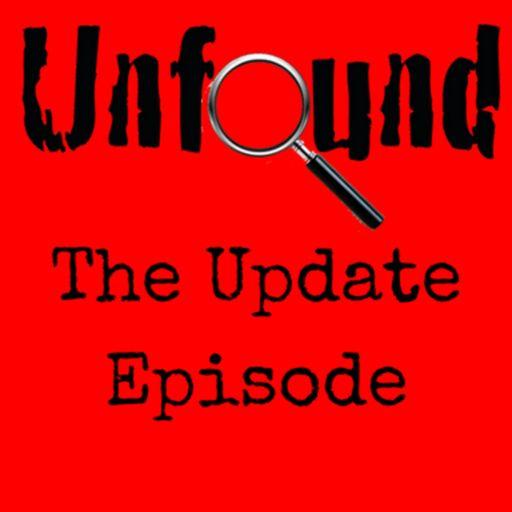 Unfound: The Update Episode from Unfound on RadioPublic