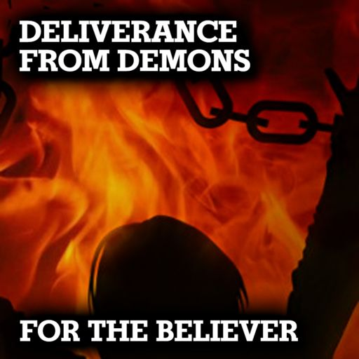 Deliverance From Demons for the Believer from Sheila