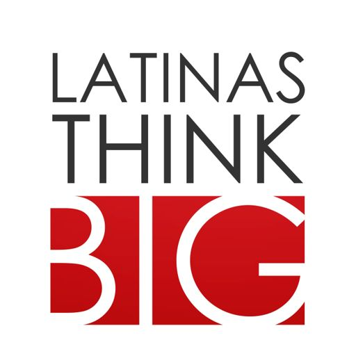 Cover art for podcast Latinas Think Big® Podcast