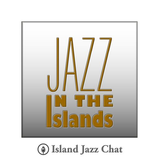 Cover art for podcast Island Jazz Chat