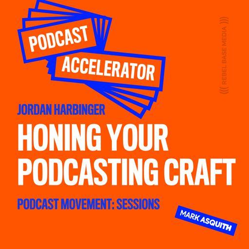 The Podcast Accelerator on RadioPublic