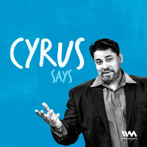 Cover art for podcast Cyrus Says