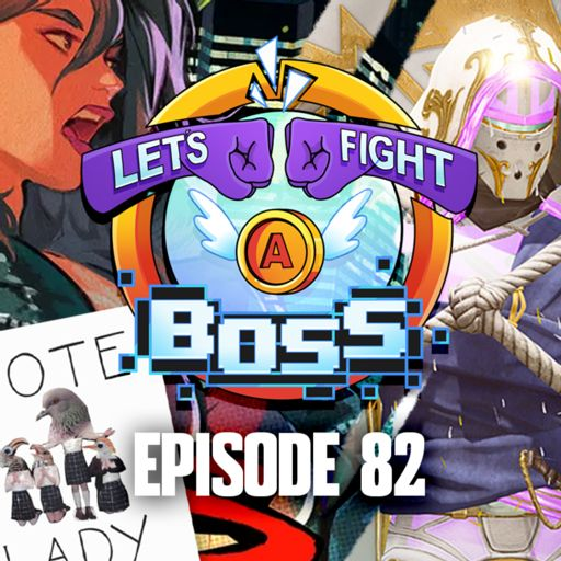 Ep 67: Return of the Strongest from Let's Fight a Boss on
