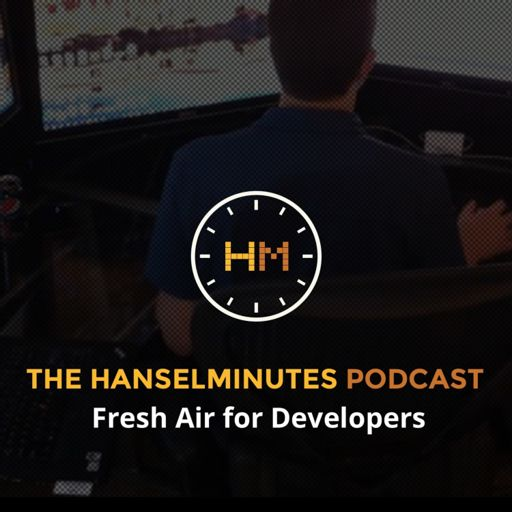Cover art for podcast Hanselminutes - Fresh Talk and Tech for Developers