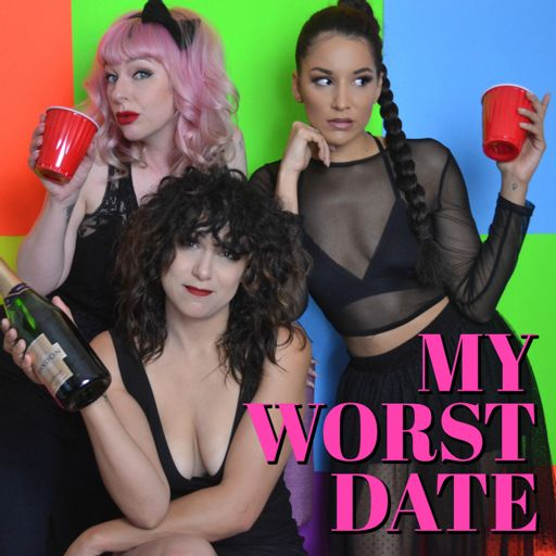 Cover art for podcast My Worst Date