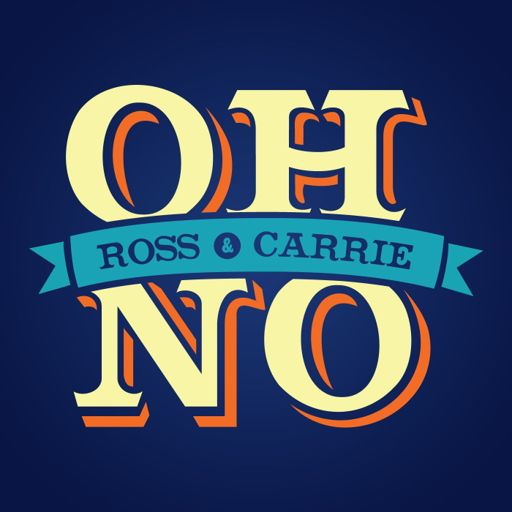 Cover art for podcast Oh No Ross and Carrie