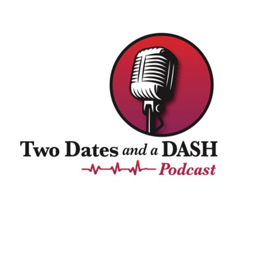 Cover art for podcast Two Dates and a Dash Podcast