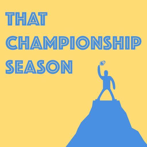 Cover art for podcast That Championship Season
