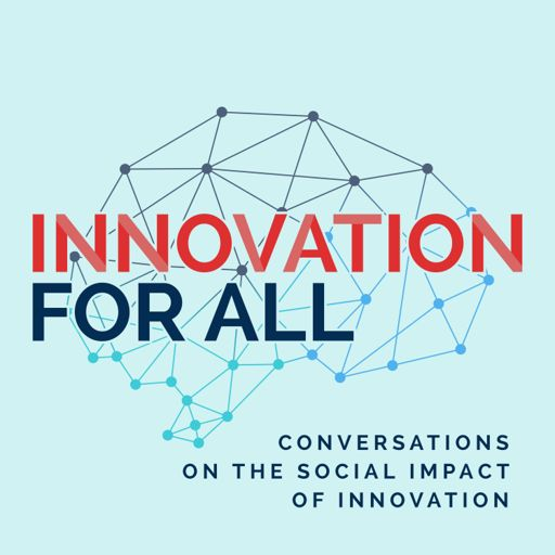 Cover art for podcast Innovation For All - Diversity in Tech and Business