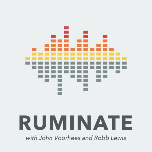 44 - Knee-Deep in Avocados from Ruminate Podcast on RadioPublic