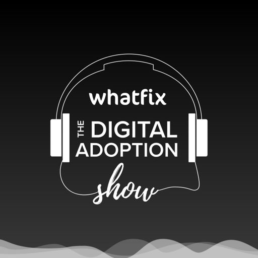 Cover art for podcast The Digital Adoption Show