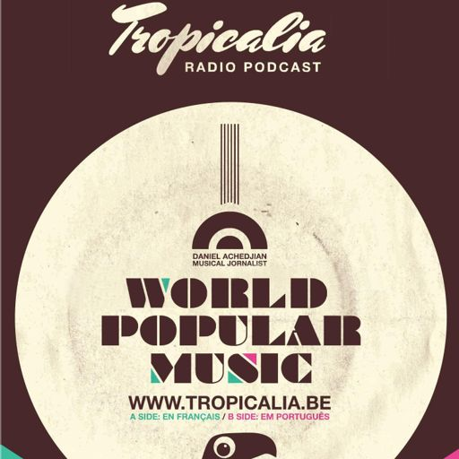Cover art for podcast TROPICALIA World Music Radio show