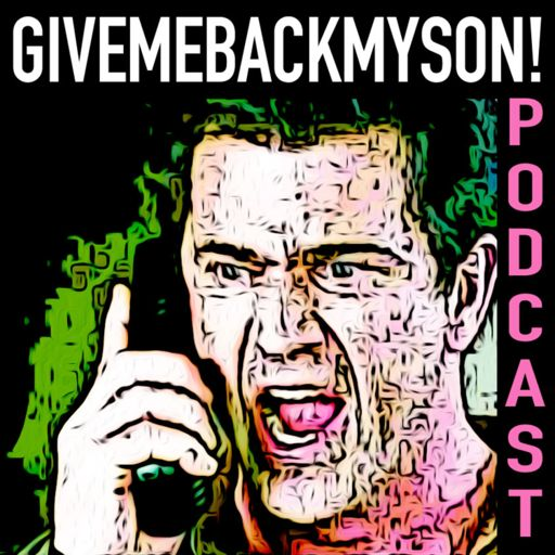 Cover art for podcast GiveMeBackMySon! Podcast
