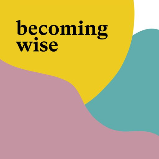 Cover art for podcast Becoming Wise