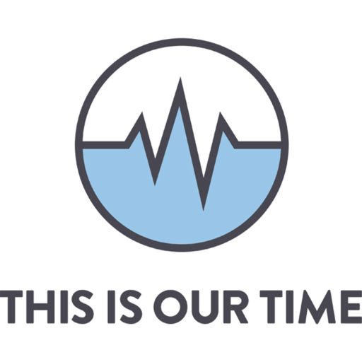 Cover art for podcast This is Our Time