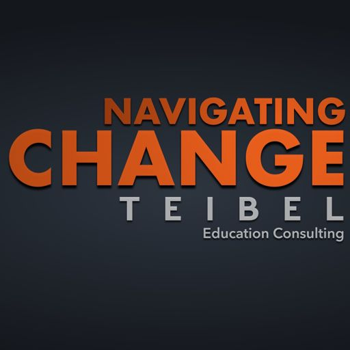 Cover art for podcast Navigating Change: The Podcast from Teibel Education