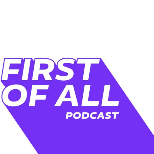 Cover art for podcast First of All