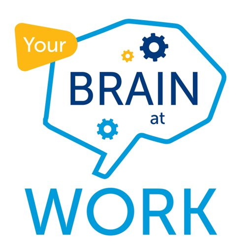 Cover art for podcast Your Brain at Work