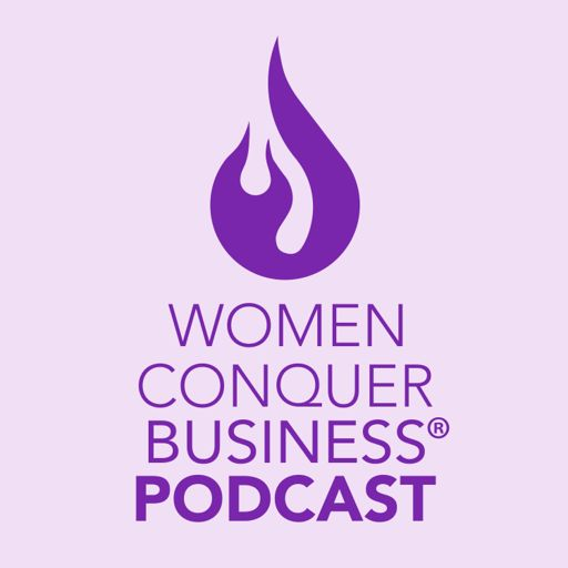 Cover art for podcast Women Conquer Business
