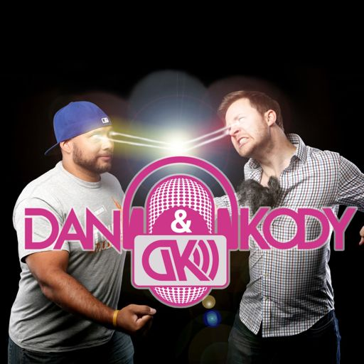 Cover art for podcast The Dan and Kody Podcast