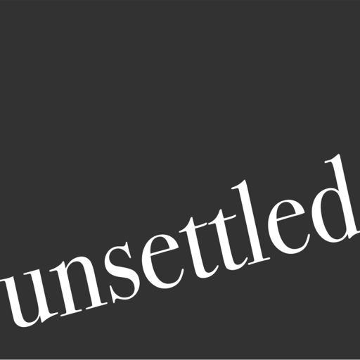 Cover art for podcast Unsettled