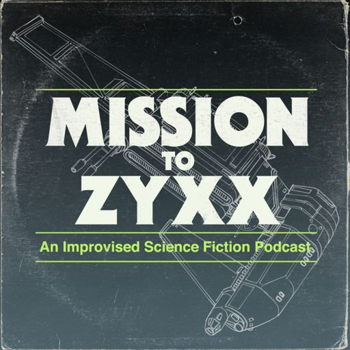 Cover art for podcast Mission To Zyxx
