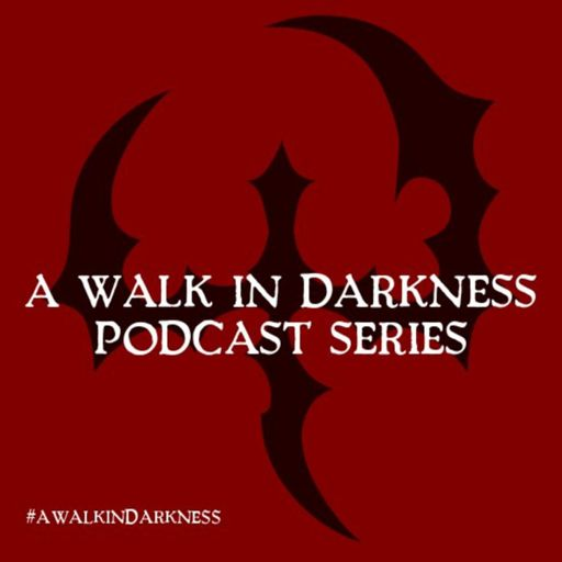 Cover art for podcast A Walk In Darkness