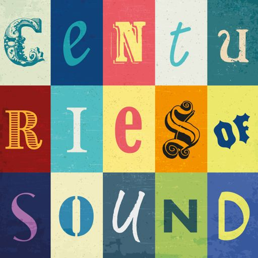 Cover art for podcast Centuries of Sound