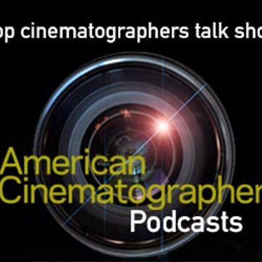 Cover art for podcast American Cinematographer Podcasts