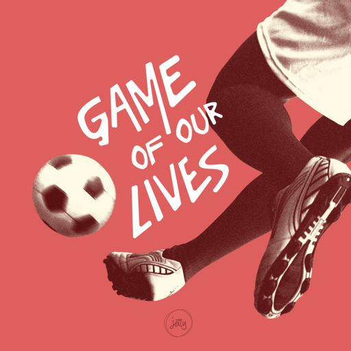 Cover art for podcast Game of Our Lives