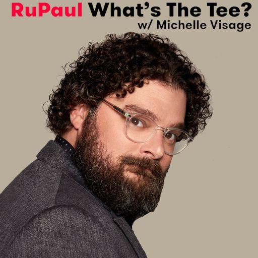 Episode 112: Adam Lambert from RuPaul: What's The Tee with