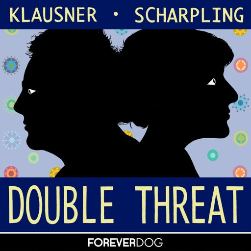 Cover art for podcast Double Threat with Julie Klausner & Tom Scharpling