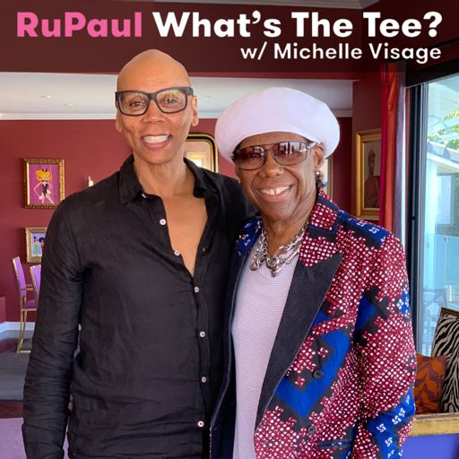 RuPaul: What's The Tee with Michelle Visage on RadioPublic