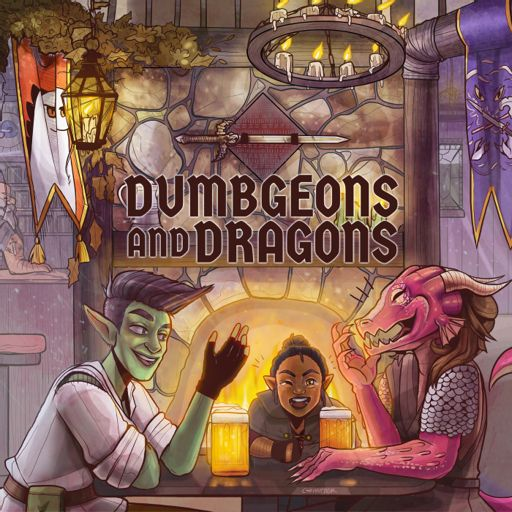 Cover art for podcast Dumbgeons & Dragons