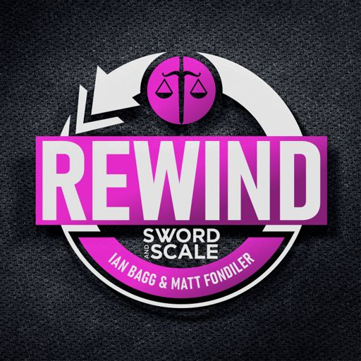 Cover art for podcast Sword and Scale Rewind