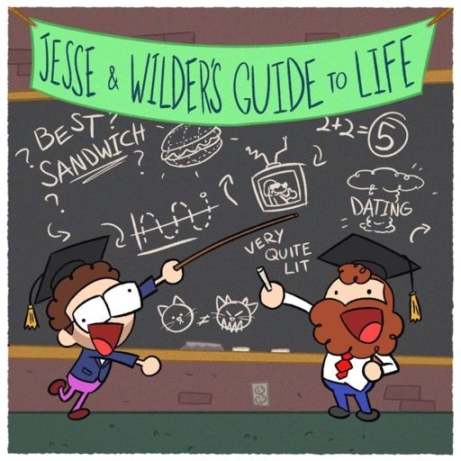 Cover art for podcast Jesse & Wilder's Guide to Life
