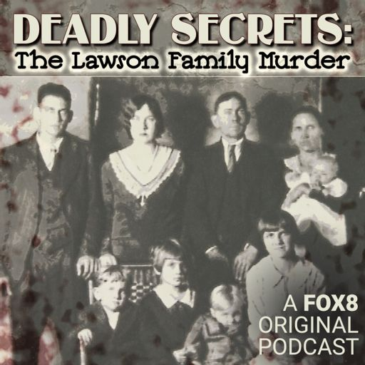 Cover art for podcast Deadly Secrets: The Lawson Family Murder