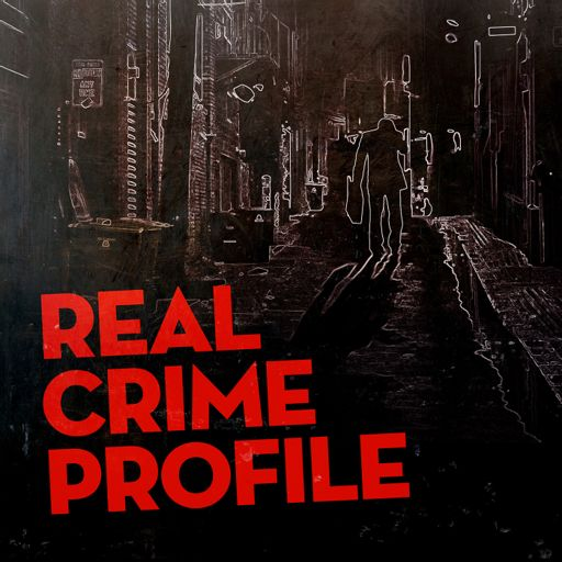 Cover art for podcast Real Crime Profile