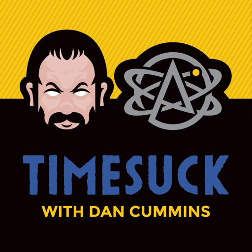 Cover art for podcast Timesuck with Dan Cummins